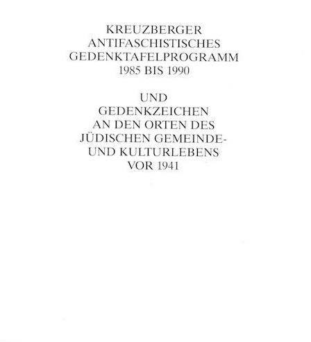 "Cover zu ""Kreuzberger Antifaschistisches Gedenktafelprogramm 1985-1990"""